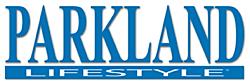 Parkland Lifestyle Magazine.